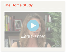 Watch Video: The Home Study